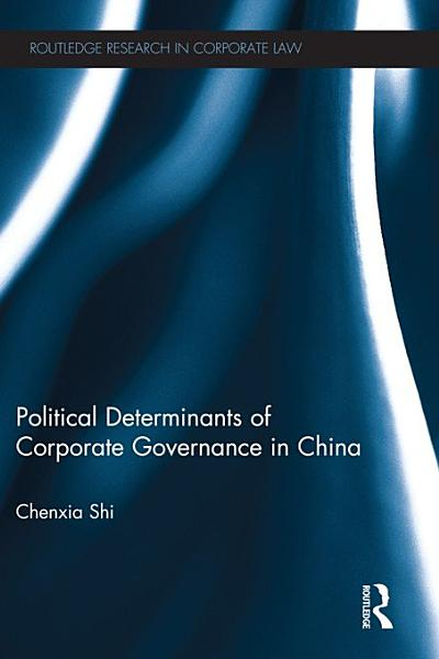 The Political Determinants of Corporate Governance in China PDF