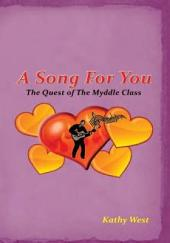 A Song For You: The Quest of the Myddle Class