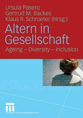 Altern in Gesellschaft: Ageing - Diversity - Inclusion