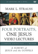 Four Portraits  One Jesus Video Lectures Book