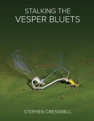 Stalking the Vesper Bluets