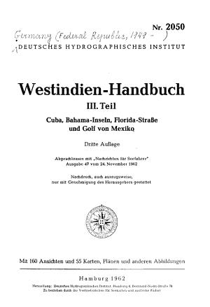 Westindien Handbuch  T  Cuba  Bahama   Inseln  Florida   Strasse und Golf von Mexiko PDF