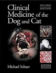 Clinical Medicine Of The Dog And Cat Second Edition Book PDF