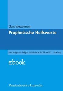 Prophetische Heilsworte im Alten Testament PDF