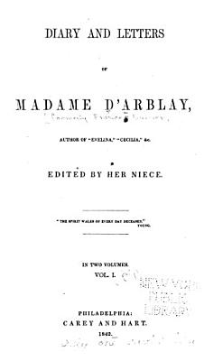 Diary and Letters of Madame D Arblay PDF