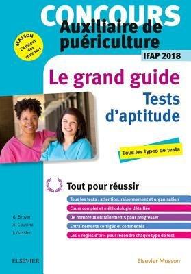 Concours Auxiliaire de Pu  riculture 2018 Le Grand Guide Tests d Aptitude PDF