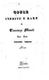 Opere inedite e rare di Vincenzo Monti con note: Prose. 3