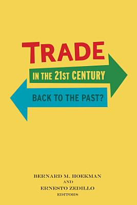 Trade in the 21st Century