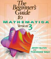 The Beginner s Guide to Mathematica    Version 3 PDF