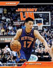 Jeremy Lin: Basketball Phenom