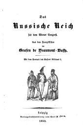 Das Russische Reich seit dem Wiener Congreß