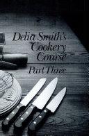 Delia Smith s Cookery Course