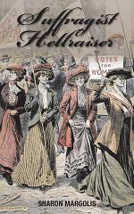 Suffragist Hellraiser