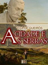 A Cidade e as Serras [Biografia, Ilustrado, Índice Ativo, Análises, Resumo e Estudos] - Coleção Eça de Queirós Vol. XII