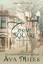The Town Square: (Dare Valley: Book 5)