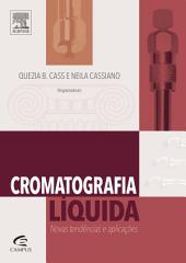 Cromatografia Líquida: Novas Tendências e Aplicações