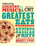 Southern Living Country Music's Greatest Eats - presented by CMT