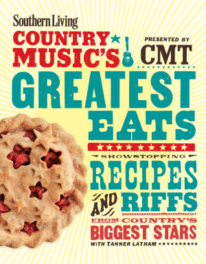 Southern Living Country Music s Greatest Eats   presented by CMT