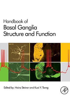 Handbook of Basal Ganglia Structure and Function
