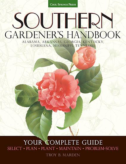 Southern Gardener s Handbook PDF