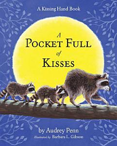A Pocket Full of Kisses Book