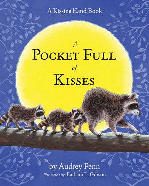 A Pocket Full of Kisses