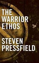 The Warrior Ethos