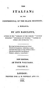 The Italian, Or The Confessional of the Black Penitents: A Romance, Volume 2