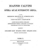 Ioannis Calvini opera quae supersunt omnia: Institution de la religion chrétienne. 1865-1866