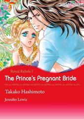 The Prince's Pregnant Bride: Mills & Boon Comics