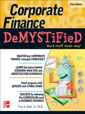 Corporate Finance Demystified 2 E