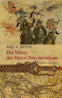 Der Mann  der Marco Polo zuvorkam PDF