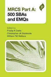 MRCS Part A  500 SBAs and EMQs PDF
