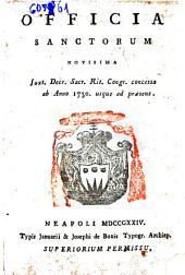 Officia sanctorum novisima. Juxt. Decr. Sacr. Rit. Congr. concessa ab anno 1730. usque ad praesens