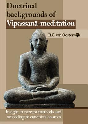 Doctrinal Backgrounds of Vipassana Meditation