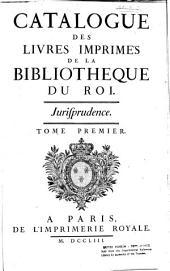 Catalogue des livres imprimez de la Bibliotheque du roy: Théologie, ptie. 1-3