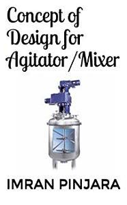 Concept of Design for Agitator Mixer