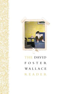 The David Foster Wallace Reader PDF