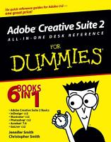 Adobe Creative Suite 2 All in One Desk Reference For Dummies PDF