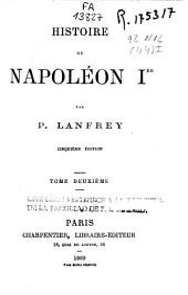 Histoire de Napoleón I: Volume2