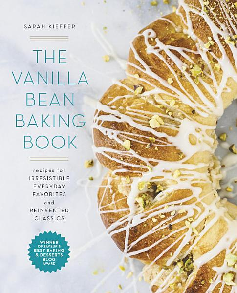 Download The Vanilla Bean Baking Book Book