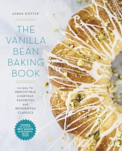 The Vanilla Bean Baking Book Book