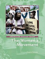 American Voices From The Women S Movement Book PDF