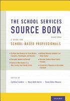 The School Services Sourcebook  Second Edition PDF
