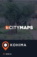 City Maps Kohima India