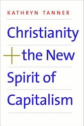 Christianity And The New Spirit Of Capitalism Book PDF