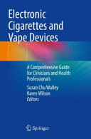 Electronic Cigarettes and Vape Devices