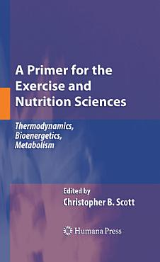 A Primer for the Exercise and Nutrition Sciences PDF
