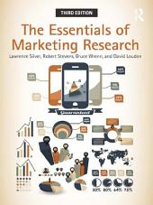 The Essentials of Marketing Research: Edition 3