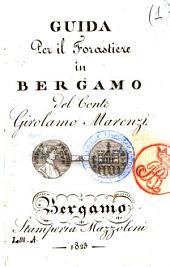 Guida per il forastiere in Bergamo del conte Girolamo Marenzi